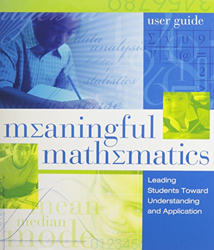 9781416605812: Meaningful Mathematics User Guide: Leading Students Toward Understanding and Application