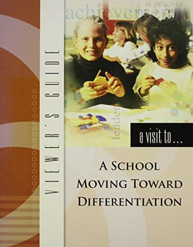 9781416606215: A Visit To A School Moving Toward Differentiation
