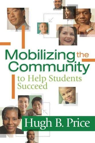 9781416606963: Mobilizing the Community to Help Students Succeed
