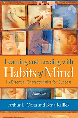 Learning and Leading with Habits of Mind: 16 Essential Characteristics for Success: Costa, Arthur L...