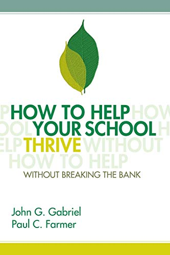 9781416607588: How to Help Your School Thrive Without Breaking the Bank