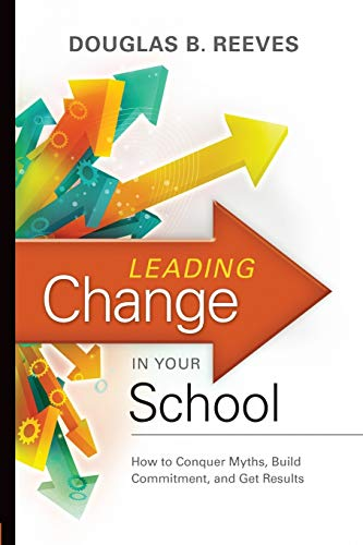 Leading Change in Your School: How to: HARCOURT, HOUGHTON MIFFLIN