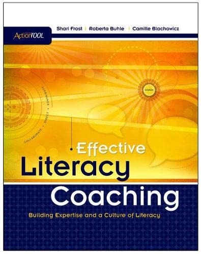 9781416608509: Effective Literacy Coaching: Building Expertise and Culture of Literacy