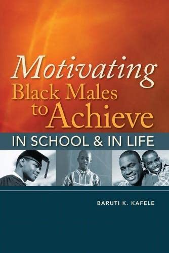 9781416608578: Motivating Black Males to Achieve in School & In Life