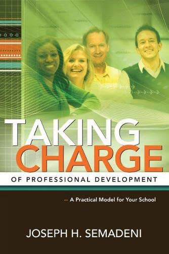 9781416608851: Taking Charge of Professional Development: A Practical Model for Your School