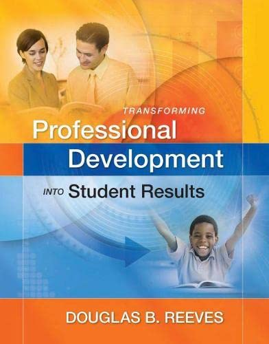 9781416609490: Transforming Professional Development into Student Results: Book