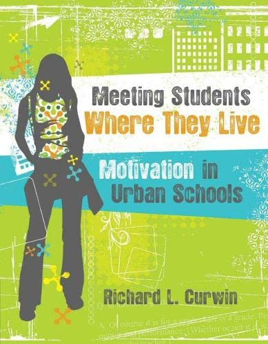 9781416609568: Meeting Students Where They Live: Motivation in Urban Schools