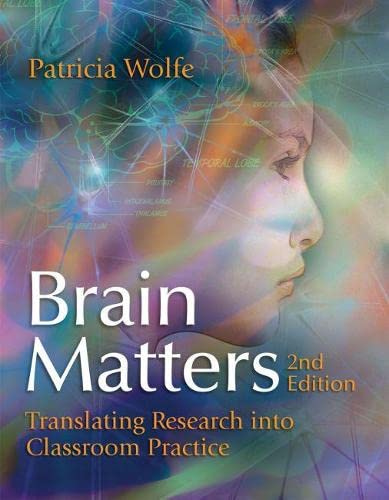 Download Brain Matters: Translating Research into Classroom Practice