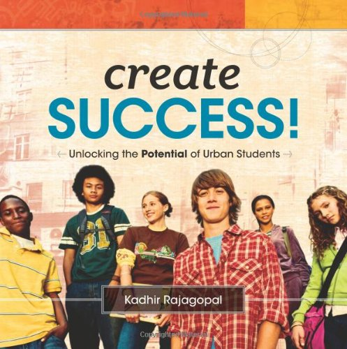 9781416611134: Create Success! Unlocking the Potential of Urban Students