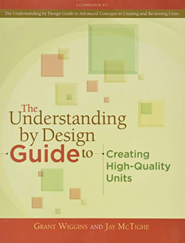 9781416611493: The Understanding by Design Guide to Creating High-Quality Units (Professional Development)