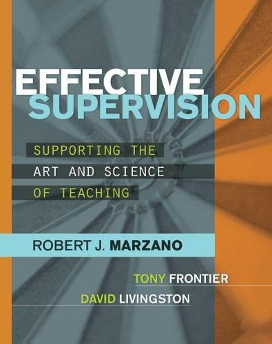 9781416611554: Effective Supervision: Supporting the Art and Science of Teaching