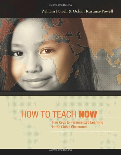 9781416612049: How to Teach Now: Five Keys to Personalized Learning in the Global Classroom