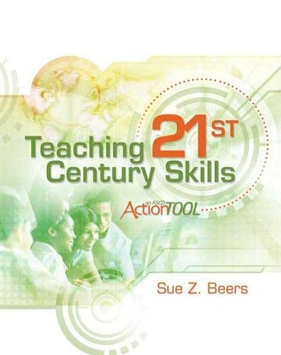 9781416613275: Teaching 21st Century Skills: An ASCD Action Tool