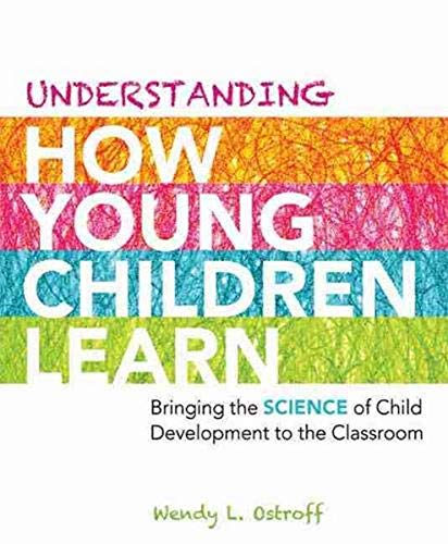 9781416614227: Understanding How Young Children Learn: Bringing the Science of Child Development to the Classroom