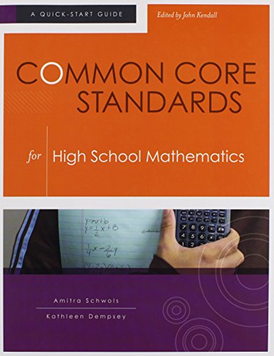 9781416614623: Common Core Standards for High School Mathematics: A Quick-Start Guide