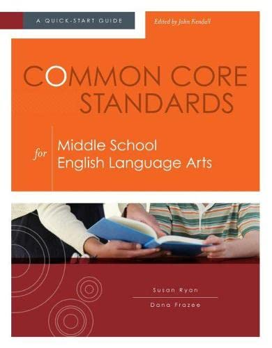 9781416614630: Common Core Standards for Middle School English Language Arts: A Quick-Start Guide (Understanding the Common Core Standards: Quick-start Guides)