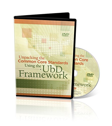 9781416614739: Unpacking The Common Core Standards Using The UbD Framework DVD