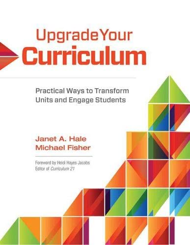 9781416614906: Upgrade Your Curriculum: Practical Ways to Transform Units and Engage Students