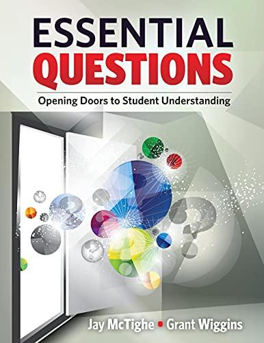 9781416615057: Essential Questions: Opening Doors to Student Understanding