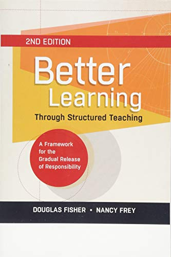 9781416616290: Better Learning Through Structured Teaching: A Framework for the Gradual Release of Responsibility, 2nd Edition
