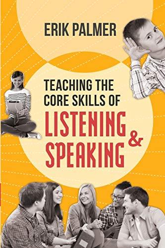 9781416617563: Teaching the Core Skills of Listening and Speaking