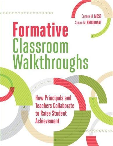 9781416619864: Formative Classroom Walkthroughs: How Principals and Teachers Collaborate to Raise Student Achievement