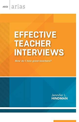 9781416619949: Effective Teacher Interviews: How do I hire good teachers?