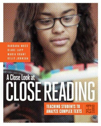 9781416620099: A Close Look at Close Reading: Teaching Students to Analyze Complex Texts, Grades 6-12