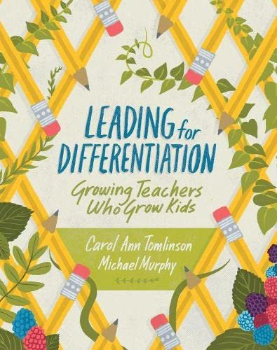 9781416620808: Leading for Differentiation: Growing Teachers Who Grow Kids