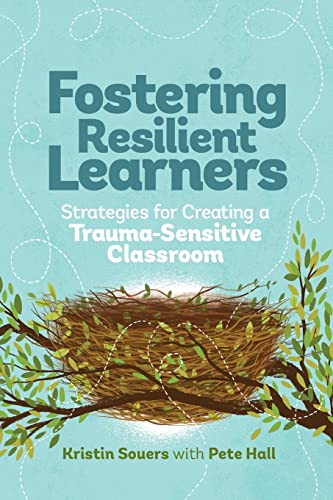 9781416621072: Fostering Resilient Learners: Strategies for Creating a Trauma-Sensitive Classroom