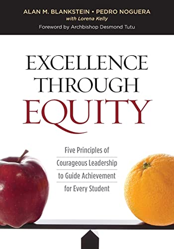 9781416622505: Excellence Through Equity: Five Principles of Courageous Leadership to Guide Achievement for Every Student