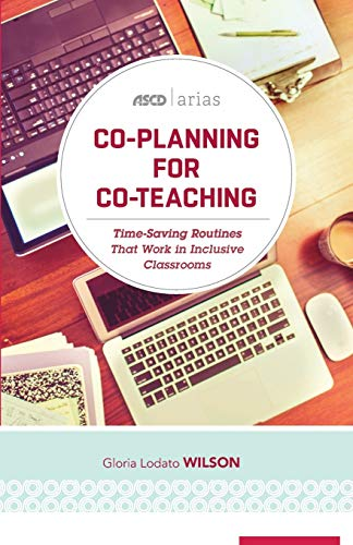 9781416623182: Co-Planning for Co-Teaching: Time-Saving Routines That Work in Inclusive Classrooms