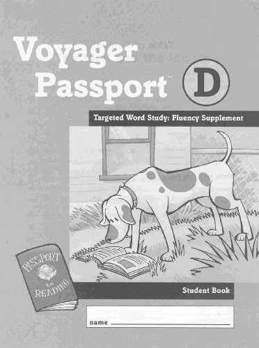 Voyager Passport D Targeted Word Study: Fluency Supplement, Pssport to Reading, Student Book (...