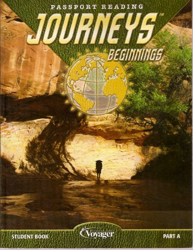 Journeys Beginnings Student Book Part A (Passport Reading): Unknown