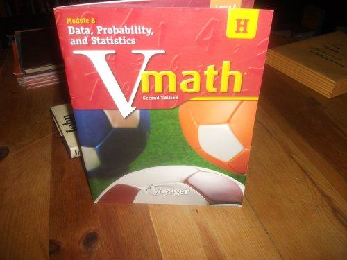 9781416860426 - n/a: Vmath Level H Module 8 Data, Probability and Statistics Student Work Book - Book