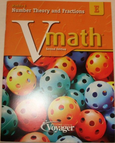 V Math Number Theory and Fractions (Module 5, Vol. E): Learning, Voyager Expanded