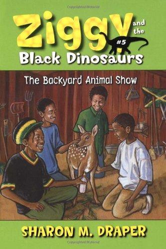 9781416900009: The Backyard Animal Show (Ziggy and the Black Dinosaurs)