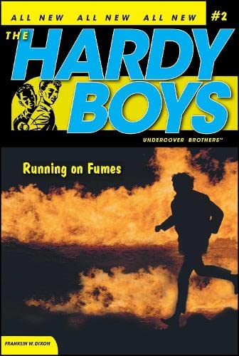 Running on Fumes (Hardy Boys: Undercover Brothers,: Franklin W. Dixon