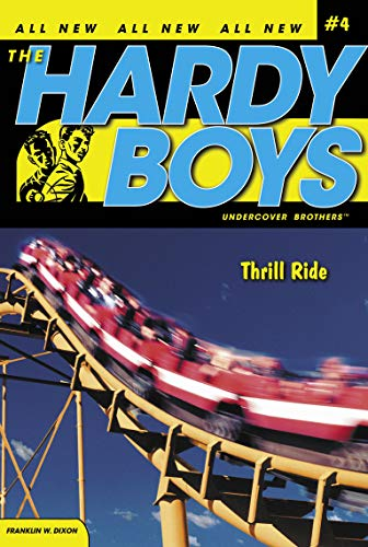 Thrill Ride (Hardy Boys: Undercover Brothers, No.: Franklin W. Dixon