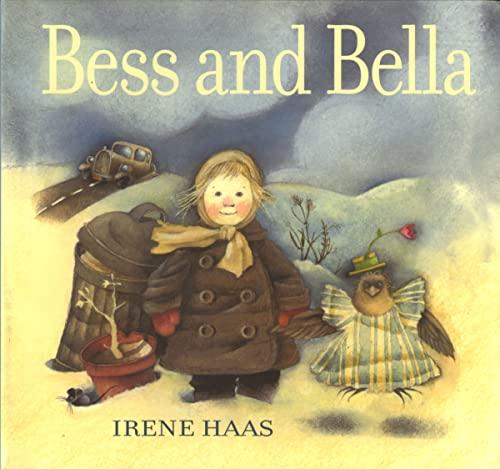 Bess and Bella: Haas, Irene