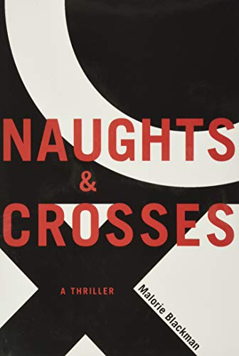 9781416900160: Naughts & Crosses