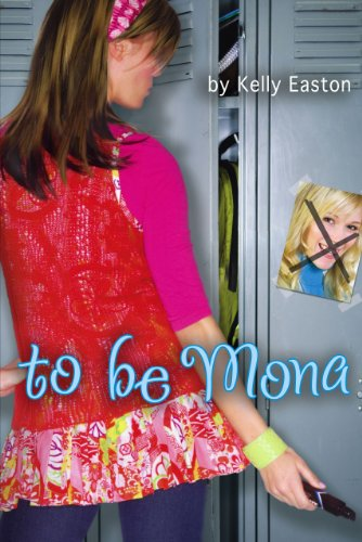 9781416900542: To Be Mona