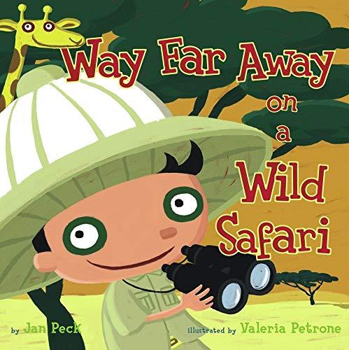 9781416900726: Way Far Away on a Wild Safari