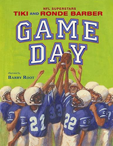 Game Day (Paula Wiseman Books): Barber, Tiki, Barber, Ronde
