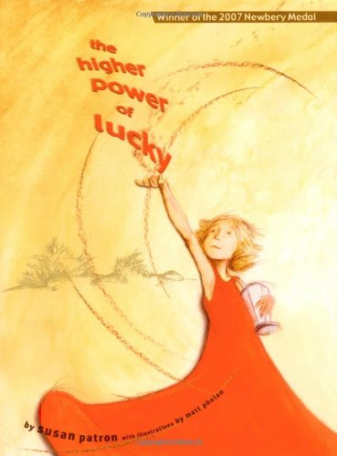 The Higher Power of Lucky [SIGNED & DATED + Photo] ~Newbery Medal: Patron, Susan