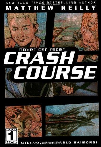 9781416902256: Crash Course (Hover Car Racer)