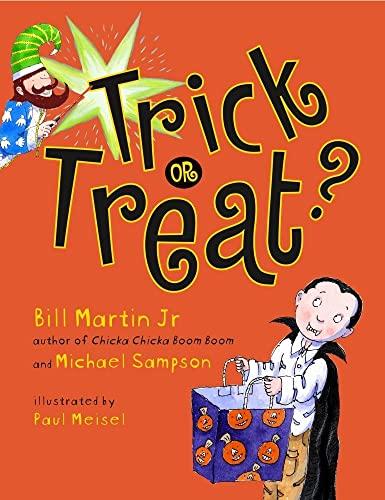 Trick or Treat?: Bill Martin Jr.; Michael Sampson