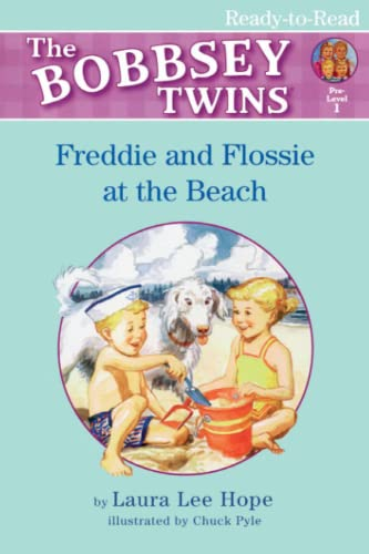 Freddie and Flossie at the Beach (Bobbsey Twins): Laura Lee Hope