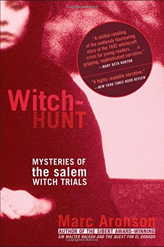 Witch-Hunt: Mysteries of the Salem Witch Trials (1416903151) by Marc Aronson