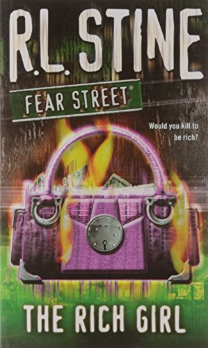 9781416903246: The Rich Girl (Fear Street Series #44)